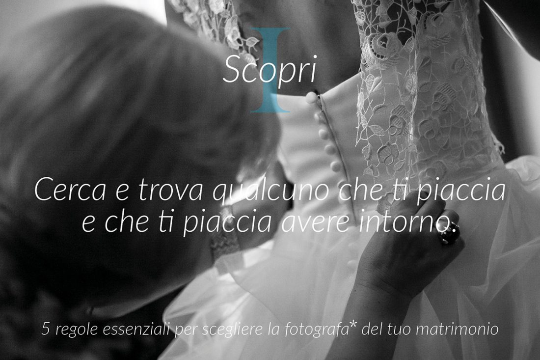 Regola I – scegli chi fa belle foto di matrimonio