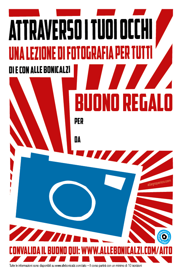 Dire, fare e... fotografare, AITO, Attraverso i tuoi occhi, allebonicalzi, corso di fotografia